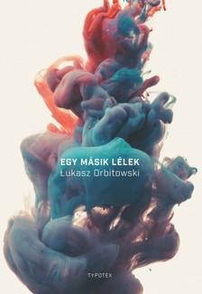 Orbitowski Lukasz - Egy másik lélek [eKönyv: epub, mobi]