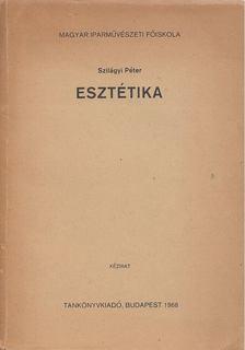 Szilágyi Péter - Esztétika [antikvár]