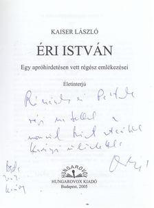 Kaiser László - Éri István (dedikált) [antikvár]