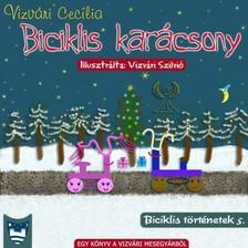 Cecília Vizvári - Biciklis karácsony [eKönyv: epub, mobi]