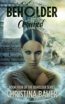 Bauer Christina - Crowned [eKönyv: epub, mobi]
