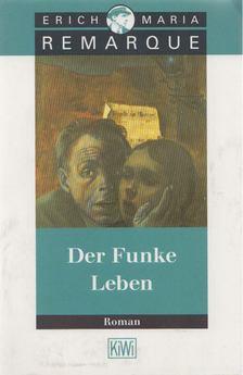 Erich Maria Remarque - Der Funke Leben [antikvár]