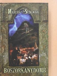 Marcus Sedgwick - Boszorkánydomb [antikvár]