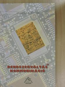 Angelusz Róbert - Rendszerváltás és kommunikáció [antikvár]