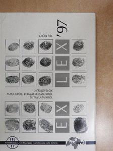 Diósi Pál - Ex Lex '97 [antikvár]