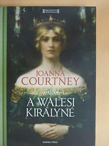 Joanna Courtney - A walesi királyné [antikvár]