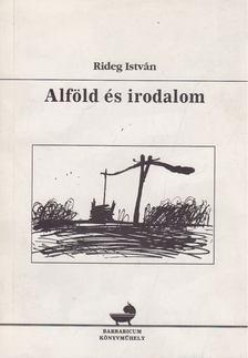 Rideg István - Alföld és irodalom [antikvár]