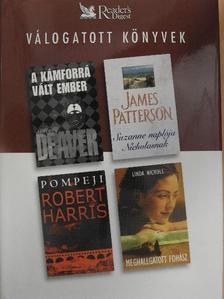 James Patterson - A kámforrá vált ember/Suzanne Naplója Nicholasnak/Pompeji/Meghallgatott fohász [antikvár]