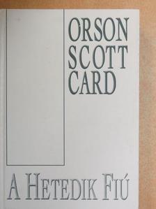 Orson Scott Card - A hetedik fiú [antikvár]