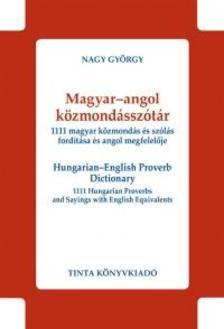 Nagy György - Magyar-angol közmondásszótár