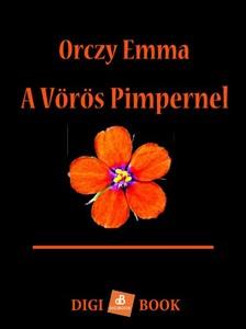 Orczy Emma - A Vörös Pimpernel [eKönyv: epub, mobi]