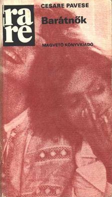 Pavese, Cesare - Barátnők [antikvár]