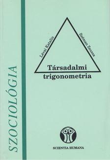 Lévai Katalin, Széman Zsuzsa - Társadalmi trigonometria [antikvár]