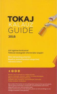 Ripka Gergely - Tokaj Kalauz Guide 2016 [antikvár]