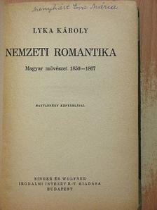 Lyka Károly - Nemzeti romantika [antikvár]
