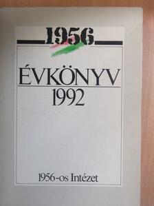Á. Varga László - 1956 Évkönyv 1992. [antikvár]