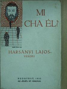 Harsányi Lajos - Mi cha Él? (Jaschik Álmos borítórajzával) [antikvár]