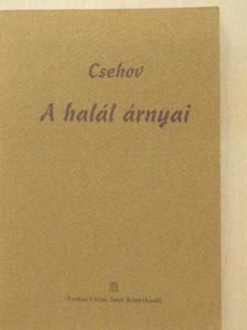 Csehov - A halál árnyai/A semmirekellő [antikvár]