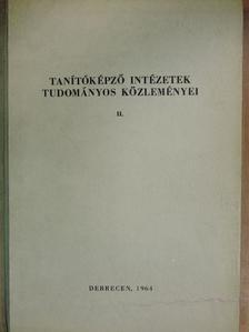 Csiszár Albert - Tanítóképző intézetek tudományos közleményei II. [antikvár]
