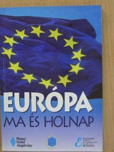 Gordos Árpád - Európa ma és holnap [antikvár]
