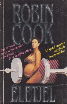 Robin Cook - Életjel [antikvár]