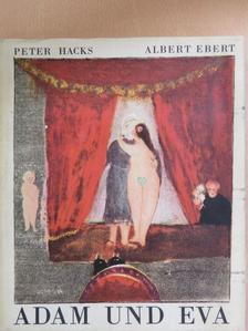 Peter Hacks - Adam und Eva [antikvár]
