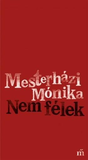 Mesterházi Mónika - Nem félek [eKönyv: epub, mobi]