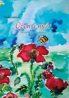 SUBA SÁNDOR - Üzen a nyár,   trió, énekre fuvolára gitárra