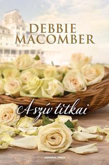 Debbie Macomber - A szív titkai