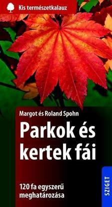 SPOHN, MARGOT ÉS ROLAND - Parkok és kertek fái