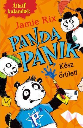 RIX, JAMIE - Állati kalandok - Panda pánik 1. - Kész őrület!