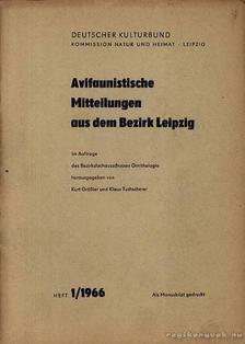 Kurt Grösler, Klaus Tuscherer - Avifaunistiche Mitteilungen aus dem Bezirk Leipzig (Lipcse környezetében élő madár-populációk) [antikvár]