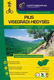 """Cartographia Kiadó - PILIS, VISEGRÁDI-HEGYSÉG TURISTAKALAUZ TÉRKÉPPEL - 1:40000 - """"SC"""" -"""
