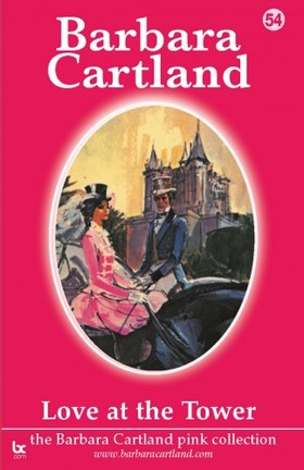 Barbara Cartland - Love At The Tower [eKönyv: epub, mobi]