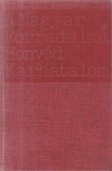 SZABÓ ÁRPÁD - A Magyar Forradalmi Honvéd Karhatalom (1956. november - 1957. június) [antikvár]