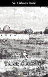 SZ. LUKÁCS IMRE - Tábor a pusztán [eKönyv: epub, mobi]
