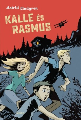 Astrid Lindgren - Kalle és Rasmus [eKönyv: epub, mobi]
