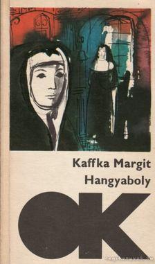 Kaffka Margit - Hangyaboly [antikvár]