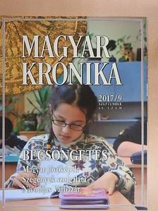 Ágoston Balázs - Magyar Krónika 2017. szeptember [antikvár]