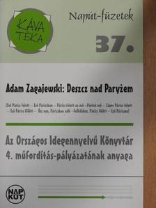 Adam Zagajewski - Deszcz nad Paryzem [antikvár]