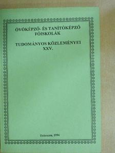 Dr. Arany Erzsébet - Óvóképző- és tanítóképző főiskolák tudományos közleményei XXV. [antikvár]
