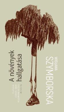 Wisława Szymborska - A növények hallgatása