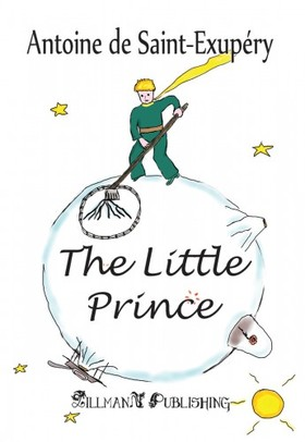 ANTOINE DE SAINT-EXUPÉRY - The Little Prince [eKönyv: epub, mobi]