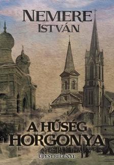 NEMERE ISTVÁN - A hűség horgonya - Újpest regénye