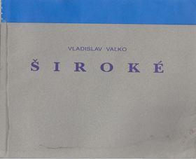 Vladislav Valko - Siroké [antikvár]