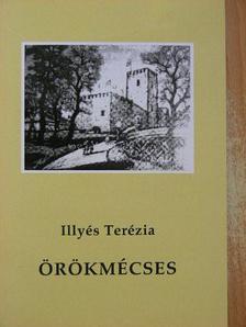Illyés Terézia - Örökmécses [antikvár]