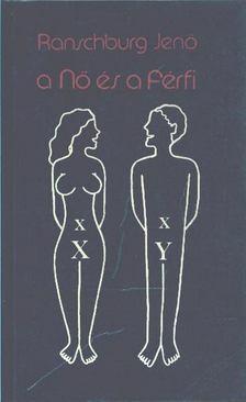 .Ranschburg Jenő - A nő és a férfi [antikvár]