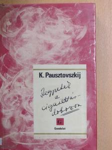 Konsztantyin Pausztovszkij - Jegyzetek a cigarettásdobozon [antikvár]