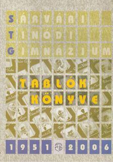 MOLNÁR LÁSZLÓ - Tablók könyve 1955-2006 [antikvár]