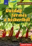 Rodolphe Grosleziat - Gazdag termés a kiskertből